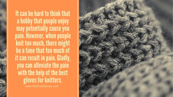 Gloves For Knitters