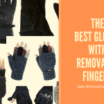 The Best Gloves With Removable Fingers