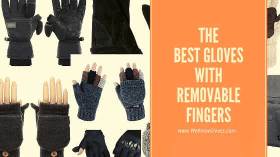 14 Best Gloves With Removable Fingers 2020