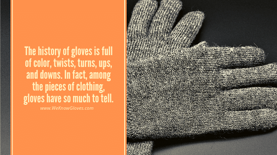 History Of Gloves