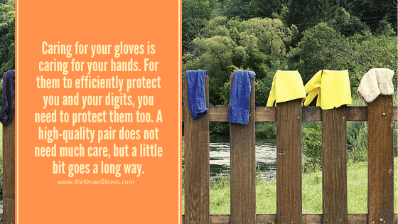 Caring For Your Gloves