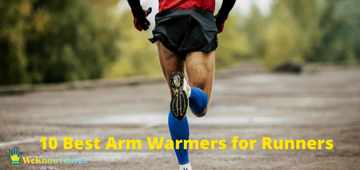 10 Best Arm Warmers for Runners