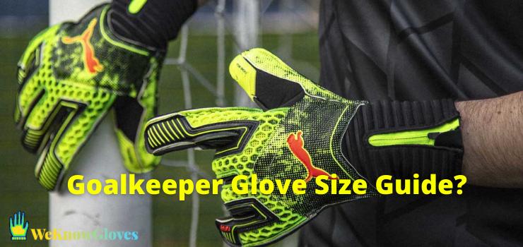 Goalkeeper Glove Size Guide